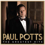 Paul Potts - The Greatest Hits (CD) - Paul Postts