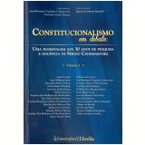 Constitucionalismo Em Debate (vol.1) - Luiz Henrique Urquhart Cademartori, Francisco Carlos Duarte