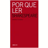 Por que ler Shakespeare (Ebook) - Barbara Heliodora