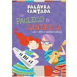 Palavra Cantada - Pauleco e Sandreca - Quebra-cabeça + CD +  (DVD) - Palavra Cantada