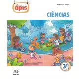 Projeto Ápis Ciências 3º Ano - Ensino Fundamental I - Reformulado - Rogério Nigro, Maria Cristina Campos