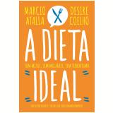 A Dieta Ideal - Marcio Atalla, Desire Coelho