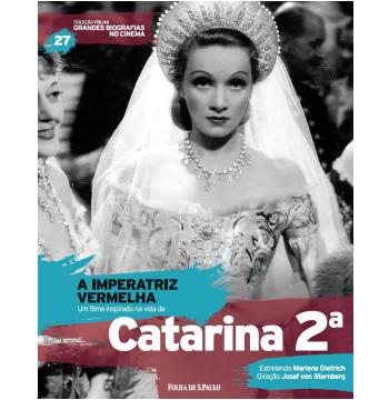 A Imperatriz Vermelha - Catarina 2ª (Vol.27)