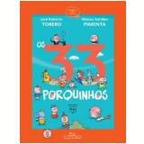 Os 33 Porquinhos - José Roberto Torero, Marcis Aurelius Pimenta