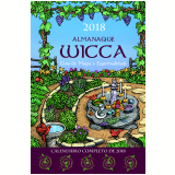 Almanaque Wicca 2018 - Guia de Magia e Espiritualidade - Editora Pensamento