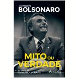Mito ou Verdade - Jair Messias Bolsonaro - Flavio Bolsonaro