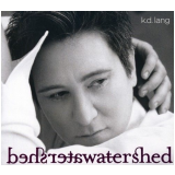 K.d. Lang - Watershed (CD) - K.d. Lang