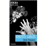 Roberto Carlos - Oscar Pilagallo
