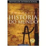 Uma Breve Hist�ria do Mundo - Geoffrey Blainey