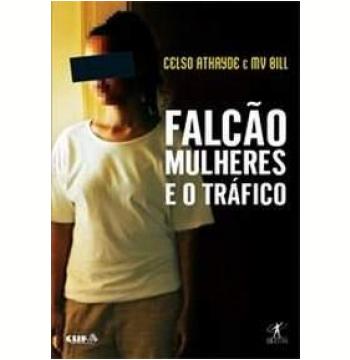 Falcão: Mulheres e o Tráfico