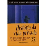 História da Vida Privada (Vol. 5, Edição de Bolso) - Antoine Prost (Org.), Gérard Vincent (Org.)