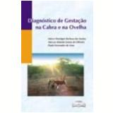 Diagnóstico de Gestação na Cabra e na Ovelha - Oliveira, Lima, Santos