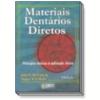 Materiais Dent�rios Diretos 8� Edi��o