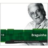Braguinha (Vol. 13) - Folha de S.Paulo (Org.)