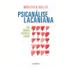 Psican�lise Lacaniana: Cinco Semin�rios para Analistas Kleinianos