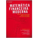 Matemática Financeira Moderna - Rodrigo de Losso da Silveira Bueno, Armênio de Souza Rangel, José Carlos de Souza Santos