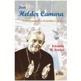 Dom Helder Camara - Edvaldo M.Araújo