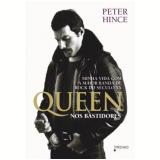 Queen: Nos Bastidores -