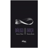 Diálogo / Dança - Marcia Tiburi, Thereza Rocha