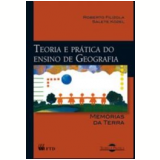 Teoria E Prática De Geografia: Memórias Da Terra - Roberto Filizola