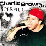 Charlie Brown Jr. - Perfil (CD) - Charlie Brown Jr