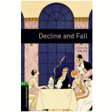 Decline And Fall Level 6 - Third Edition -
