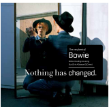 David Bowie - Nothing Has Changed (the Best Of David Bowie) (CD) - David Bowie