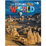 Explore Our World 6 - Kate Cory-wright, Ronald Scro