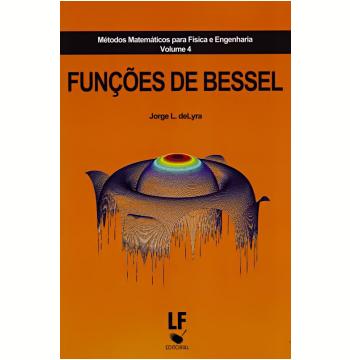 Funções De Bessel (vol. 4)