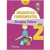 Gramática Fundamental - 2º Ano - Douglas Tufano