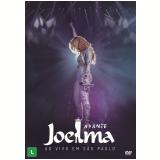 Avante Joelma - Ao Vivo em São Paulo (DVD) - Joelma