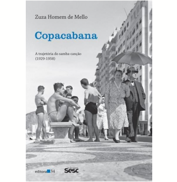 Copacabana - A Trajetória do Samba-Canção (1929-1958)