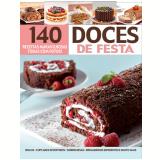 140 Receitas Maravilhosas Todas Com Fotos - Doces de Festa - Editora Escala