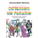 Devassos no Paraíso - João Silvério Trevisan