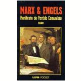 Manifesto do Partido Comunista - Karl Heinrich Marx, Friedrich Engels
