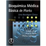 Bioquímica Médica Básica de Marks - Allan D. Marks Colleen Smith, Michael Lieberman