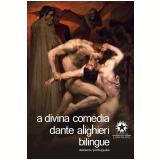 A Divina Comédia (Edição Bilíngue) - Dante Alighieri, Vasco Graça Moura