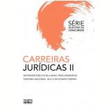 Carreiras Jurídicas II - Editora Atlas