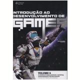 Introdução ao Desenvolvimento de Games (Vol.4)  - Steve Rabin