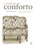 O Século do Conforto