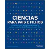 Ciências Para Pais E Filhos - Carol Vorderman