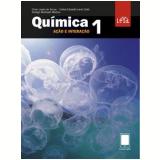 Quimica Acao E Interacao - Ensino Médio - Vol. 1 - Rodrigo Machado, Celso Lopes, Caê Lavor