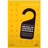 Psicologia dos serviços em turismo e hotelaria, A (Ebook) - Fernando Brasil da Silva
