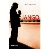Jango, um perfil (Ebook) - Marco Antonio Villa