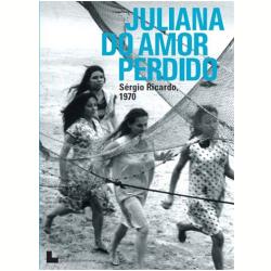 DVD - Juliana Do Amor Perdido - Sergio Ricardo - 7898944083776