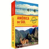 Guia Criativo Para O Viajante Independente Na América Do Sul - Zizo Asnis