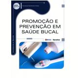 Promoçao E Prevençao Em Saude Bucal - Fernanda Natrieli De Freitas