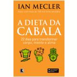 A Dieta Da Cabala - Ian Mecler