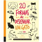20 Formas De Desenhar Um Gato E Mais 44 Animais Incr�veis - Julia Kuo