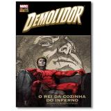 Demolidor: O Rei da Cozinha do Inferno. - Brian Michael Bendis